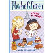 A Passport to Pastries by Hiranandani, Veera; Dreidemy, Joelle, 9780448466996
