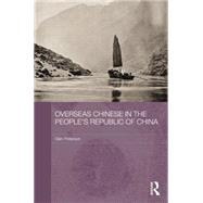 Overseas Chinese in the PeopleÆs Republic of China by Peterson; Glen, 9781138016996
