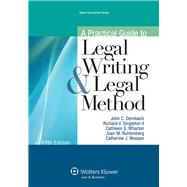 A Practical Guide to Legal Writing and Legal Method by Dernbach, John C.; Singleton, Richard V. II; Wharton, Cathleen S.; Ruhtenberg, Joan, 9781454826996