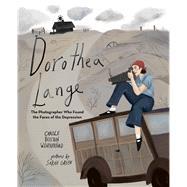 Dorothea Lange by Weatherford, Carole Boston; Green, Sarah, 9780807516997