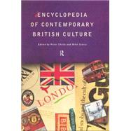 Encyclopedia of Contemporary British Culture by Storry; Mike, 9781138006997