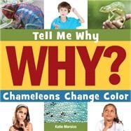 Chameleons Change Color by Marsico, Katie, 9781633626997