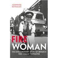 Fire Woman by Reynolds, Josephine, 9781782436997