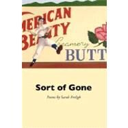 Sort of Gone by Freligh, Sarah, 9781933456997