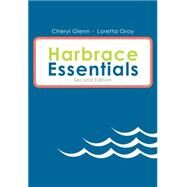 Harbrace Essentials, Spiral bound Version by Glenn, Cheryl; Gray, Loretta, 9781285446998