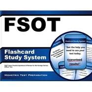 FSOT Flashcard Study System : FSOT Exam Practice Questions and Review for the Foreign Service Officer Test by Mometrix Media LLC, 9781609716998