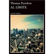 Al límite by Pynchon, Thomas; Campos, Vicente, 9786074216998