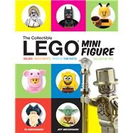 The Collectible Lego Minifigure by Maciorowski, Ed; Maciorowski, Jeff, 9781440246999