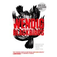 Blackbirds by Wendig, Chuck, 9781481456999