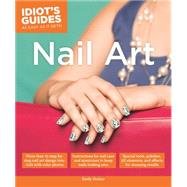 Idiot's Guides Nail Art by Draher, Emily, 9781615646999