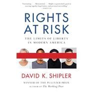 Rights at Risk by SHIPLER, DAVID K., 9780307947000