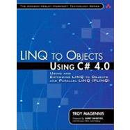 LINQ to Objects Using C# 4.0 : Using and Extending LINQ to Objects and Parallel LINQ (PLINQ)