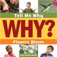 Flowers Bloom by Masters, Nancy Robinson, 9781633627000