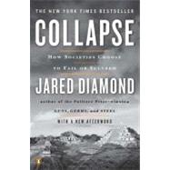 Collapse How Societies Choose to Fail or Succeed: Revised Edition by Diamond, Jared, 9780143117001