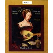 CD Set Volume I for A History of Music in Western Culture by Bonds, Mark Evan, PhD, 9780205657001