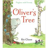 Oliver's Tree by Chase, Kit, 9780399257001