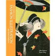 The Fine Art of Fashion Illustration by Robinson, Julian; Calvey, Gracie (CON), 9780711237001
