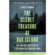Secret Treasure of Oak Island by O'Connor, D'Arcy, 9781493037001