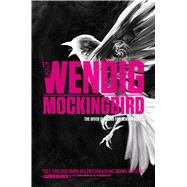 Mockingbird by Wendig, Chuck, 9781481457002