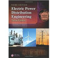 Electric Power Distribution Engineering, Third Edition by Gonen; Turan, 9781482207002