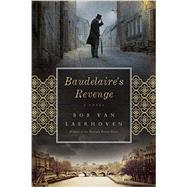 Baudelaire's Revenge by Van Laerhoven, Bob; Doyle, Brian, 9781605987002