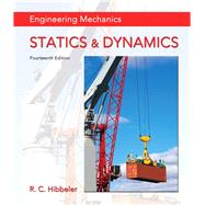 Engineering Mechanics Statics & Dynamics plus Mastering Engineering with Pearson eText -- Access Card Package by Hibbeler, Russell C., 9780134117003