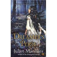 Dreamer's Pool by Marillier, Juliet, 9780451467003