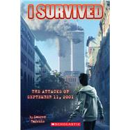 I Survived the Attacks of September 11th, 2001 (I Survived #6) by Tarshis, Lauren, 9780545207003