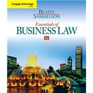 Cengage Advantage Books: Essentials of Business Law by Beatty, Jeffrey F.; Samuelson, Susan S., 9781285427003