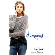 Damaged by Reed, Amy, 9781442457003