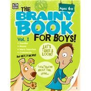 The Brainy Book for Boys! by Thinking Kids, 9781483807003