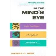 In the Mind's Eye by West, Thomas G., 9781591027003