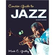 Concise Guide to Jazz by Gridley, Mark C., 9780205937004