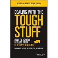Dealing With the Tough Stuff by Hill, Darren; Hill, Alison; Richardson, Sean, 9780730327004
