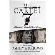 The Cartel 7: Illuminati Roundtable of the Bosses by Ashley & JaQuavis; Coleman, JaQuavis, 9781250067005