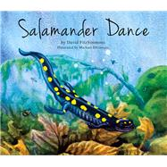 Salamander Dance by Fitzsimmons, David, 9781936607006