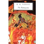 The Ramayana A Shortened Modern Prose Version of the Indian Epic by Unknown, 9780140187007