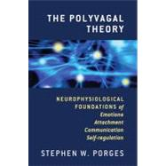 POLYVAGAL THEORY CL by PORGES,STEPHEN, 9780393707007