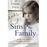 Sins of the Family by Davis, Felicity, 9781509837007