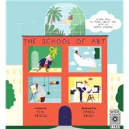 The School of Art by Triggs, Teal; Frost, Daniel, 9781847807007