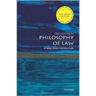Philosophy of Law: A Very Short Introduction by Wacks, Raymond, 9780199687008