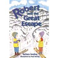 Robert and the Great Escape by Seuling, Barbara; Brewer, Paul, 9780812627008