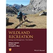 Wildland Recreation by Hammitt, William E.; Cole, David N.; Monz, Christopher A., 9781118397008