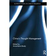 China's Thought Management by Brady; Anne- Marie, 9781138017009