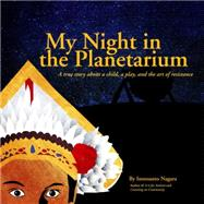 My Night in the Planetarium by NAGARA, INNOSANTO, 9781609807009