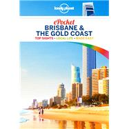 Lonely Planet Pocket Brisbane & the Gold Coast by Harding, Paul; Bonetto, Cristian; Wheeler, Donna, 9781786577009
