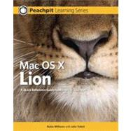Mac OS X Lion Peachpit Learning Series by Williams, Robin; Tollett, John, 9780321777010