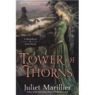 Tower of Thorns by Marillier, Juliet, 9780451467010