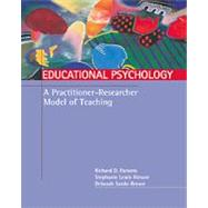 Educational Psychology: A Practitioner-Researcher Model of Teaching With Infotrac by Pansons, 9780534557010