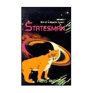 Statesman: Bio of a Space Tyrant by Anthony, Piers, 9780738807010